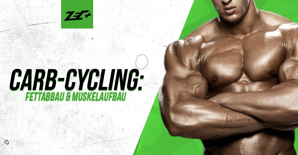 Carb-Cycling: Fettabbau und Muskelaufbau