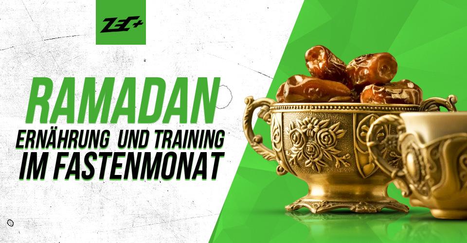 Ramadan – Ernährung und Training im Fastenmonat