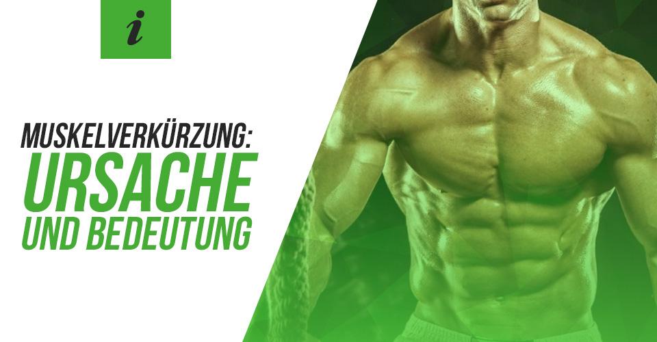 Muskelverkürzung: Ursache und Bedeutung