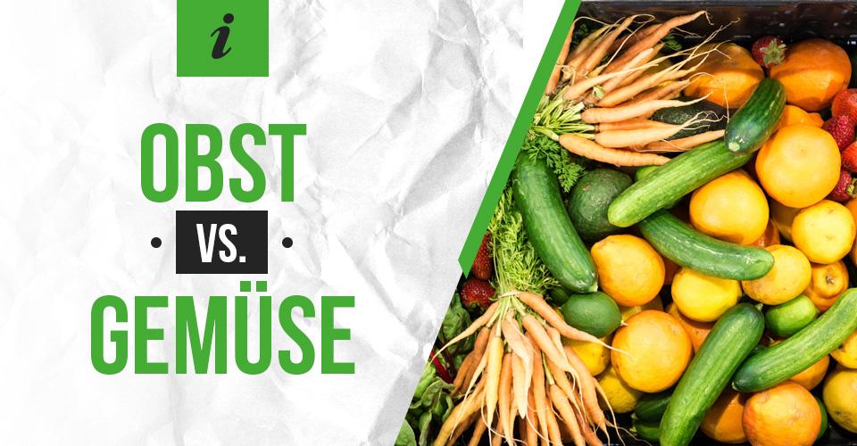 Obst versus Gemüse