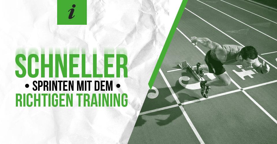 Schneller sprinten mit dem richtigen Training
