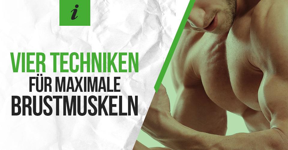 Vier Techniken für maximale Brustmuskeln