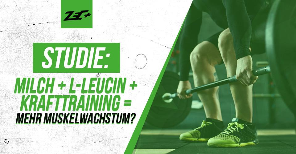 Studie: Milch + L-Leucin + Krafttraining = mehr Muskelwachstum?