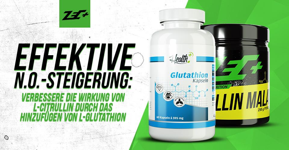 Effektive N.O.-Steigerung: Verbessere die Wirkung von L-Citrullin durch das Hinzufügen von L-Glutathion