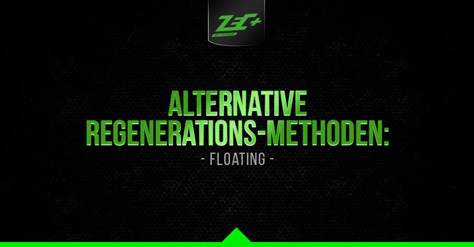 Alternative Regenerations-Methoden: Floating – was es ist und wie es wirkt