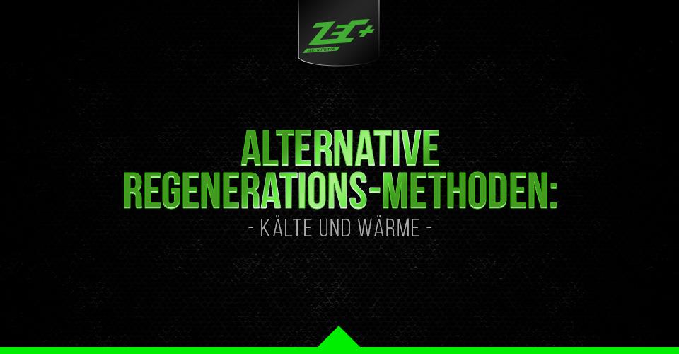 Alternative Regenerations-Methoden: Kälte und Wärme