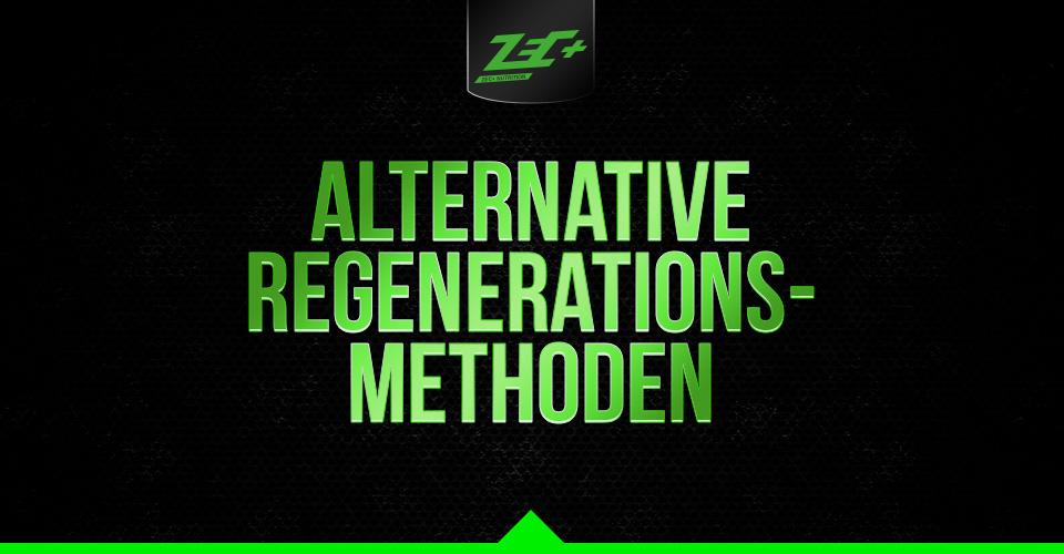 Alternative Regenerations-Methoden: Wirkung und Anwendung