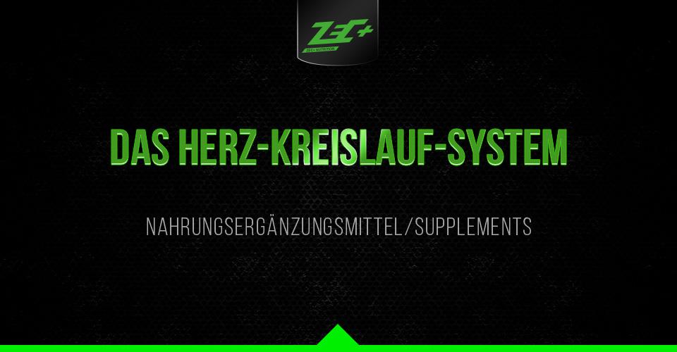 DAS HERZ-KREISLAUF-SYSTEM – Nahrungsergänzungsmittel/Supplements