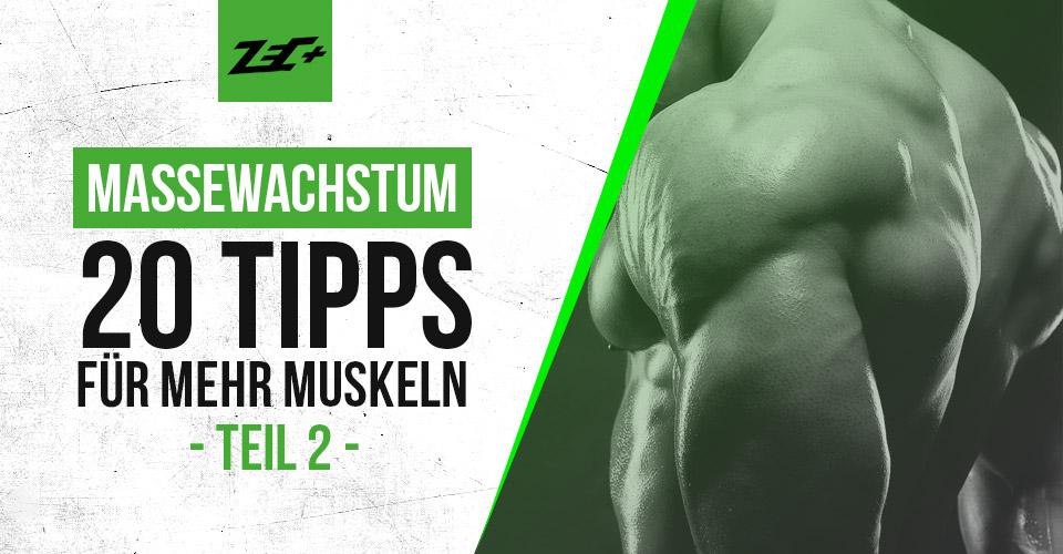20 Tipps für mehr Muskeln Teil 2