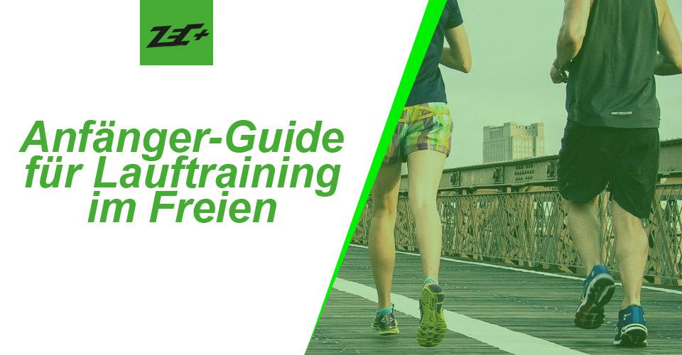Anfänger-Guide für Lauftraining im Freien
