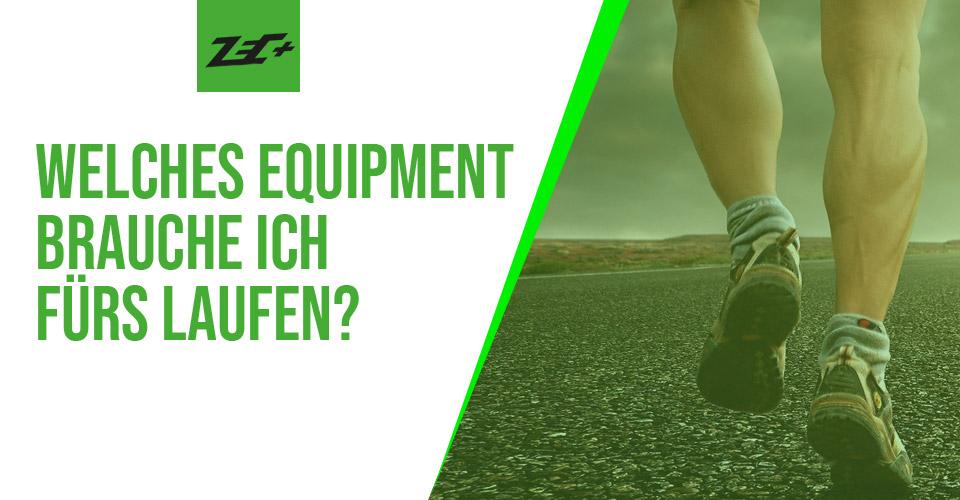 Welches Equipment brauche ich fürs Laufen?
